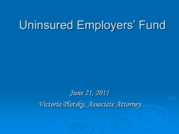 Uninsured Employers` Fund: Legal Hearings Unit