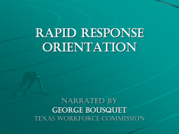 Rapid Response Orientation, Slide Overview 756KB