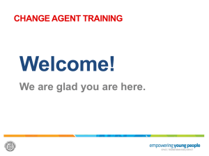 General Presentations - Change Agents