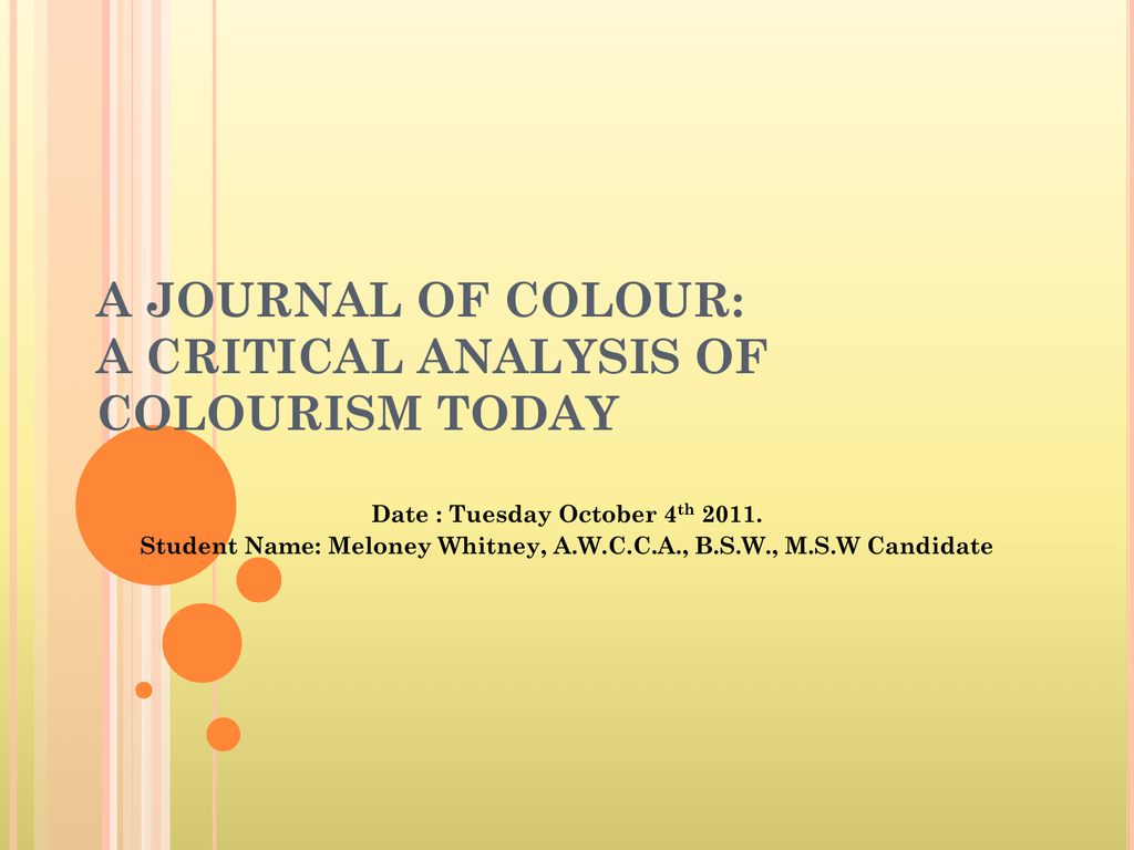 A JOURNAL OF COLOUR: A CRITICAL ANALYSIS OF COLOURISM