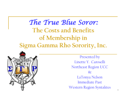 The Costs and Benefits of Membership in Sigma Gamma Rho