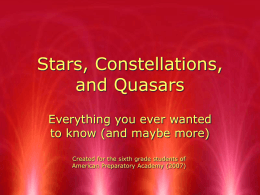 Stars, Constellations, and Quasars