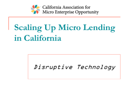 Scaling Up Micro Lending in California Disruptive Technology