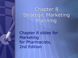 Chapter 8 - Strategic Marketing Planning