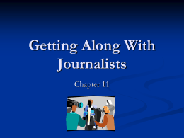 "Chapter 11, ""Getting Along with Journalists"""