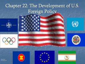 Chapter 22: Foreign Policy and Defense