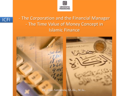 II. The Time Value of Money in Islamic Finance We will discuss