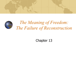 The Meaning of Freedom: The Failure of Reconstruction