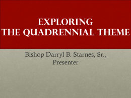 Exploring The Quadrennial Theme: Bishop Darryl B
