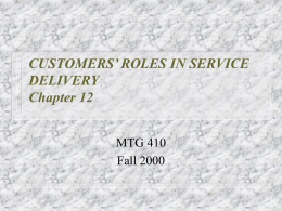 Objectives for Chapter 12: Customers` Roles in Service Delivery
