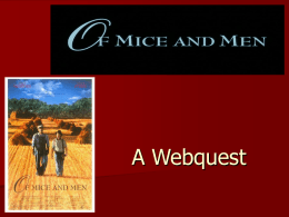 Of Mice and Men Webquest - Ad Hominem