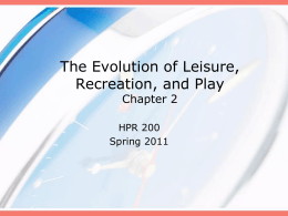 The Evolution of Leisure, Recreation, and Play