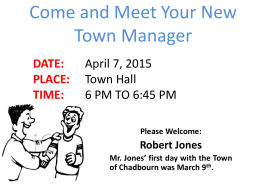 Come and meet your New Town Manager