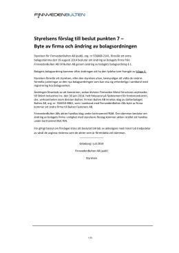 Styrelsens förslag till beslut om firmaändring och ändring av