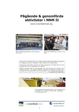 Pågående & genomförda aktiviteter i NNM II