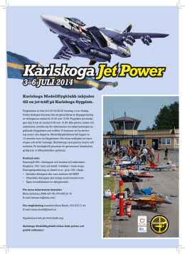 Karlskoga Jet Power KarlskogaJet Power JULY 3–6, 2014