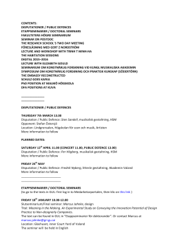 disputationer / public defences etappseminarier / doctoral seminars