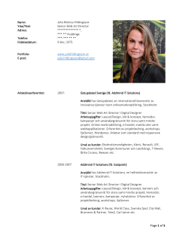 Page 1 of 5 Namn: Julia Monica Hildingsson Yrke/Titel: Senior Web