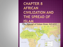 Chapter 8 African civilization and the spread of Islam Do now