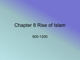 Chapter 8 Rise of Islam