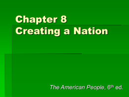Chapter 8 Creating a Nation