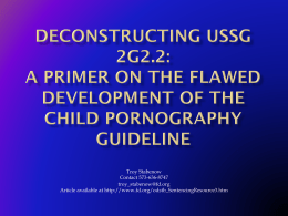 Deconstructing USSG 2G2.2: A Primer on the Flawed