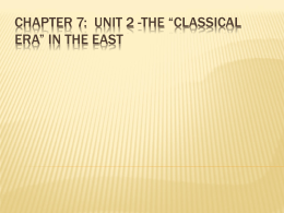 Chapter 7: The *Classical Era* In the East