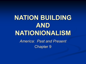 CHAPTER 9 NATIONALISM AND NATION BUILDING