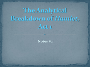 The Analytical Breakdown of Hamlet, Act 1 Notes #2