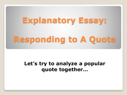 Explanatory Essay: Responding to A Quote