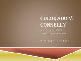Colorado V. Connelly