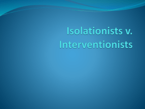 Isolationists v. Interventionists