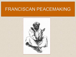 franciscan peacemaking - Association of Franciscan Colleges and