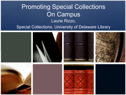 Promoting Special Collections On Campus