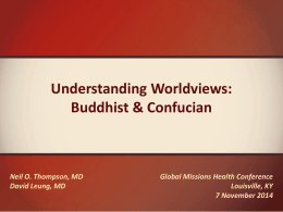Buddhist & Confucian WVs- PPT - Global Missions Health Conference