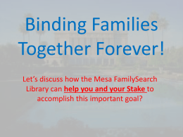 Binding Families Together Forever