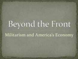 Beyond The Front: Militarism and America`s Economy
