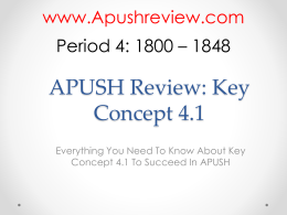 APUSH-Review-Key-Concept-4.1