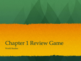 Chapter 1 Review Game - South Shore International College