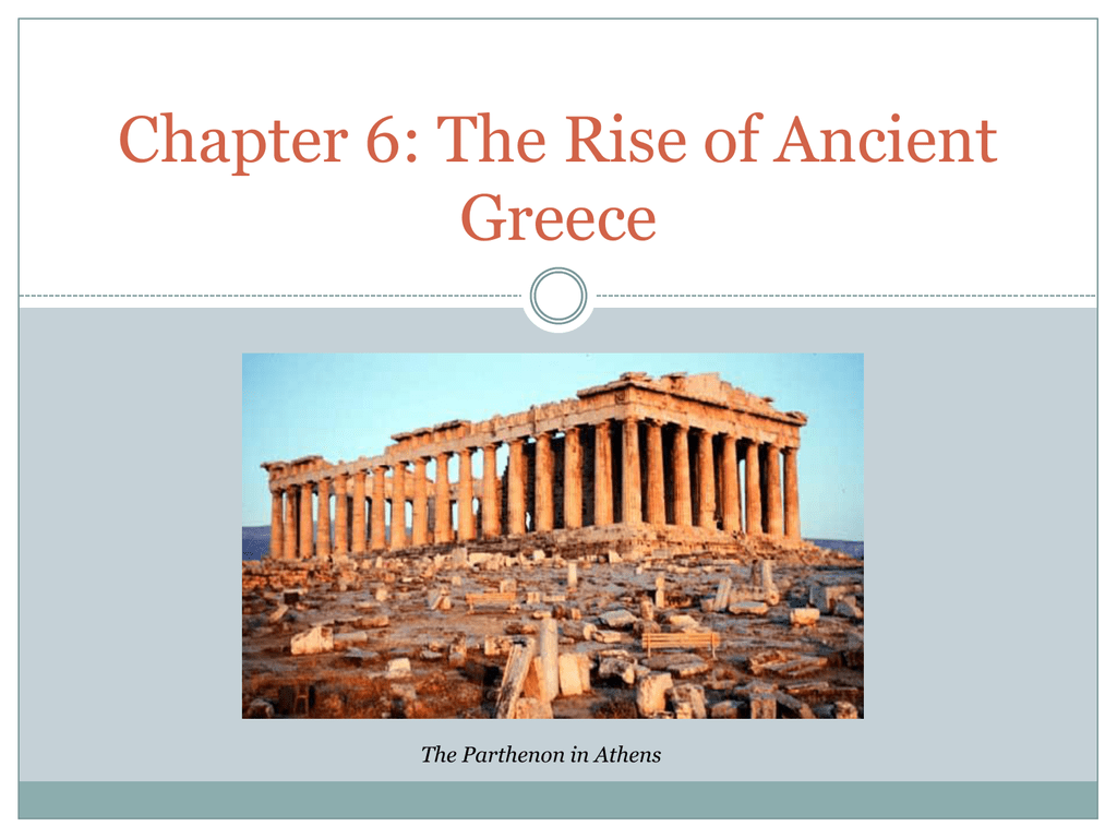 Chapter 6: The Rise of Ancient Greece