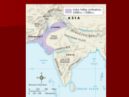 Early Civilizations in India and China (2500 B.C.*256 B.C.)
