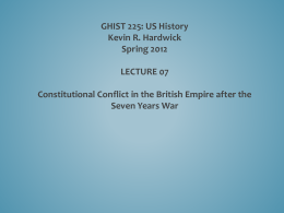 PP 07 Crisis of the Imperial Constitution, 1763-1773
