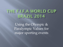 Using the Olympic & Paralympic Values for major sporting events