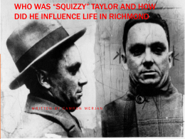 Who was *Squizzy* Taylor and how did he