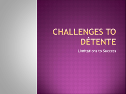 Challenges to Detente