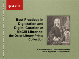 Best Practices in Digitization and Digital Curation at McGill