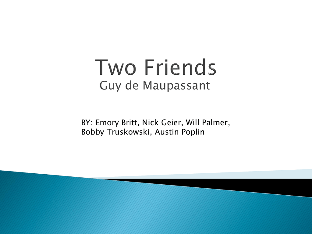 theme of two friends by guy de maupassant
