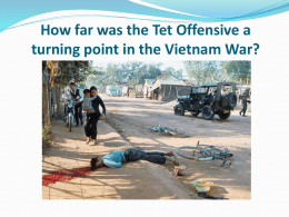 How far was the Tet Offensive a turning point in the