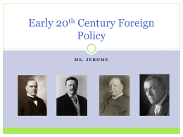 Early 20th Century Foreign Policy