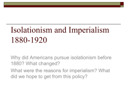 Imperialism vs. Isolationism